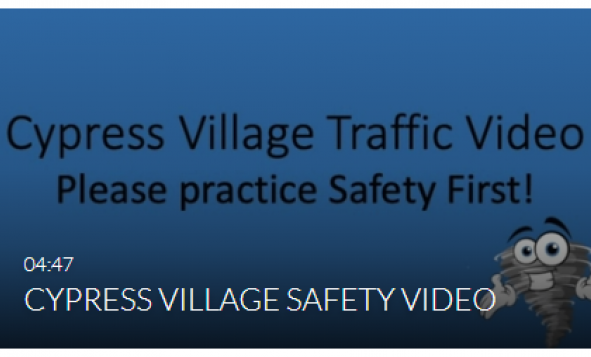 Cypress Village Traffic Video - Please practice Safety First!